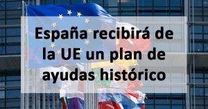 España recibirá 77.300 millones a fondo perdido