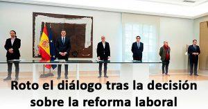 La CEOE da por roto el diálogo social con el Gobierno