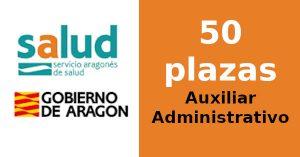 50 plazas de Auxiliar Administrativo de Servicios de Salud en SALUD (Servicio Aragonés de Salud)