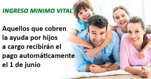 El Ingreso Mínimo Vital con hijos a cargo cobrarán automáticamente el 1 de junio