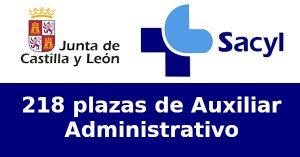 Oferta de 218 plazas de  Oposiciones de Auxiliar Administrativo de Servicios de Salud en Junta de Castilla y León