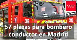Convocadas 57 plazas para bombero conductor en Madrid