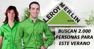 Leroy Merlin contratará a 2000 personas para esta campaña de verano