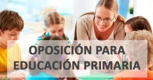 Oposición para Educación Primaria