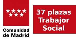 37 plazas de Trabajo Social en Comunidad de Madrid