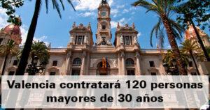 El Ayuntamiento de Valencia contratará 120 personas