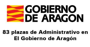 83 plazas de Administrativo en Gobierno de Aragón