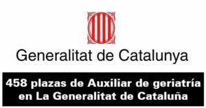 458 plazas de Auxiliar de geriatría en La Generalitat de Cataluña