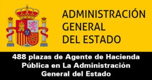 488 plazas de Agente de Hacienda Pública en Administración General del Estado