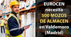 Almacen de Valdemoro busca 500 moz@s