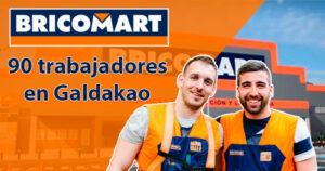 BRICOMART busca 90 trabajadores en Galdakao