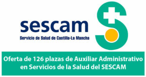 Oferta de 126 plazas de Auxiliar Administrativo en Servicios de la Salud del SESCAM