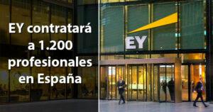 EY contratará 1.200 personas en los próximos doce meses