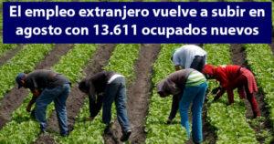 El empleo extranjero vuelve a subir en agosto