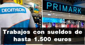 Ofertas de trabajo con sueldos hasta 1.500 euros