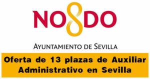 Oferta de 13 plazas de Auxiliar Administrativo en Sevilla