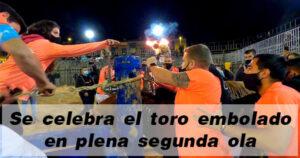 Vila-real celebra el toro embolado en plena segunda ola