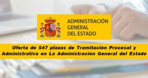 Oferta de 547 plazas de Tramitación Procesal y Administrativa en La Administración General del Estado