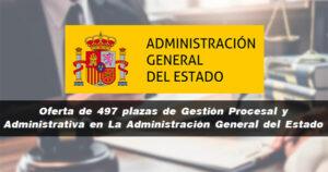 Oferta de 497 plazas de Gestión Procesal y Administrativa en La Administración General del Estado