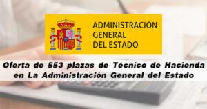Oferta de 553 plazas de Técnico de Hacienda en La Administración General del Estado