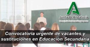 Convocatoria urgente de personal para Secundaria en Andalucía