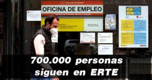 Nueve meses después, más de 700.000 personas siguen en ERTE