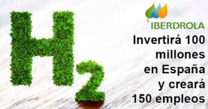 Iberdrola impulsará el hidrógeno en España y creará 150 empleos