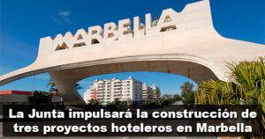 Tres proyectos hoteleros en Marbella crearán 1.700 empleos