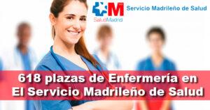 Oferta de 618 plazas de Enfermería en El SERMAS (Servicio Madrileño de Salud)