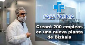 Faes Farma invertirá 150 millones en una nueva planta de Bizkaia
