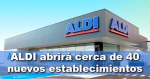 Aldi duplica el número de aperturas en España