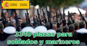 El Ministerio de Defensa convoca 3340 plazas para soldados y marineros
