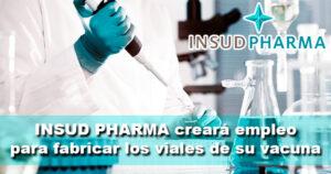 Insud Pharma firma un acuerdo con AstraZeneca para fabricar los viales de su vacuna