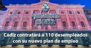 110 personas desempleadas serán contratadas en Cádiz