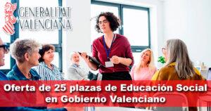 Oferta de 25 plazas de Educación Social en Gobierno Valenciano