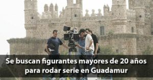 Buscan figurantes para serie de TV en Guadamur (Toledo)