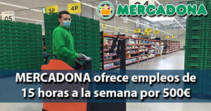Mercadona ofrece empleos de dos días a la semana con sueldos de 500 euros