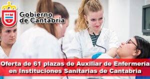 Oferta de 61 plazas de Auxiliar de Enfermería en Instituciones Sanitarias de Cantabria