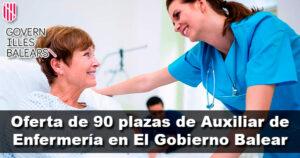 Oferta de 90 plazas de Auxiliar de Enfermería en El Gobierno Balear