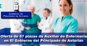 Oferta de 67 plazas de Auxiliar de Enfermería en El Gobierno del Principado de Asturias