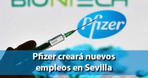 Pfizer se instala en Sevilla