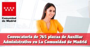 Convocatoria de 765 plazas de Auxiliar Administrativo en La Comunidad de Madrid