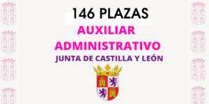 146 plazas: Oposiciones de Auxiliar Administrativo en la Junta de Castilla y León