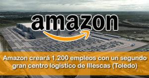 Amazon creará 1.200 empleos con un segundo gran centro logístico
