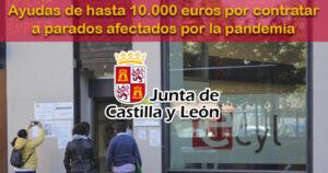 Castilla y León dará Ayudas de hasta 10.000 euros por contratar a parados