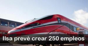 La compañía ferroviaria Ilsa contratará 250 empleados