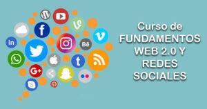 Curso de FUNDAMENTOS WEB 2.0 Y REDES SOCIALES