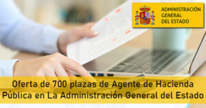 Oferta de 700 plazas de Agente de Hacienda Pública en La Administración General del Estado