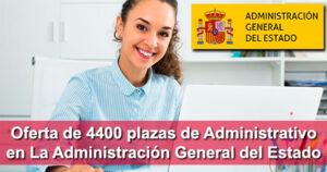 Oferta de 4400 plazas de Administrativo en La Administración General del Estado