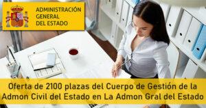 Oferta de 2100 plazas del Cuerpo de Gestión de la Administración Civil del Estado en La Administración General del Estado
